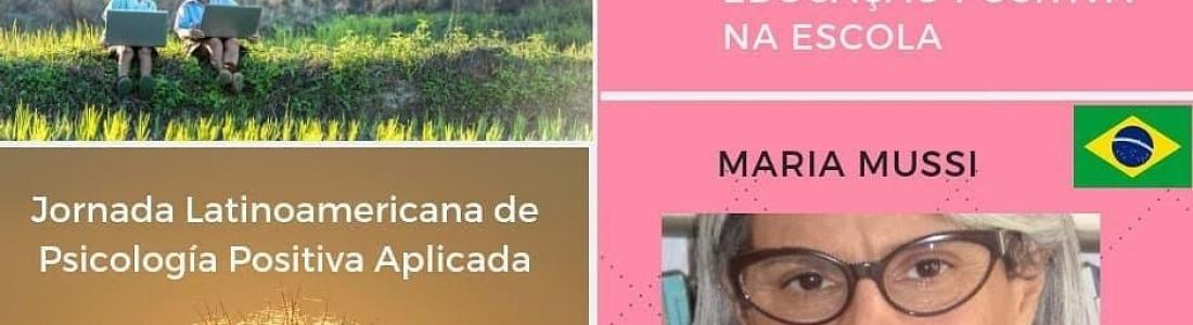 Jornada Latinoamericana de Psicologia Positiva Aplicada